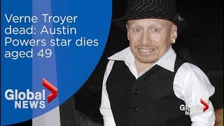 Verne Troyer dead: Austin Powers star dead at age 49