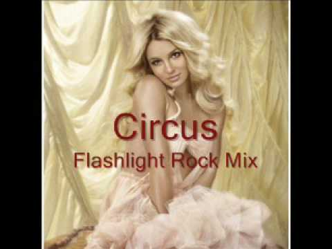 Circus (Flashlight Rock Mix) - Britney Spears [+MP3]