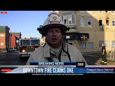 Downtown Freeport, Illinois Fire at the Billerbeck Building Claims Life of One September 1 2017