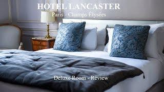 Hotel Lancaster - Paris - Deluxe Room 207