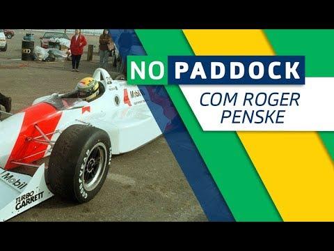 Entrevista com Roger Penske - teste de Ayrton Senna na F-Indy | No Paddock #2