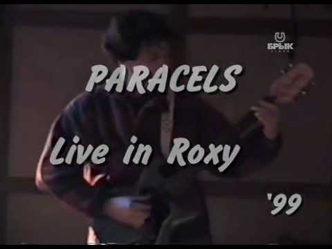 Paracels 99 Live in Roxy