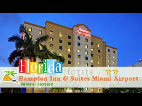 Hampton Inn & Suites Miami Airport South/Blue Lagoon - Miami Hotels, Florida