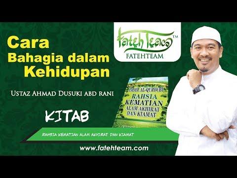 Ustaz Ahmad Dusuki Abd Rani - Cara Bahagia Dalam Hidup Mp3