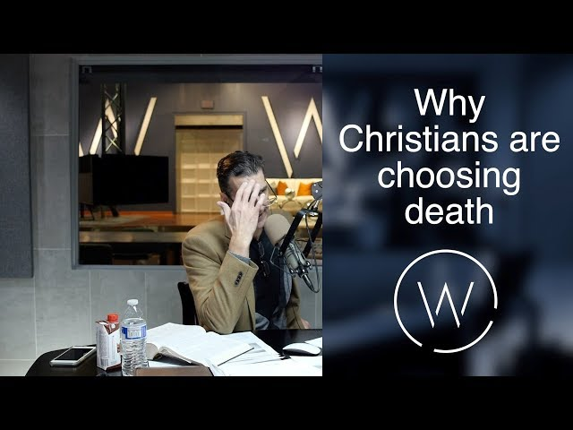Why Christians are choosing death.