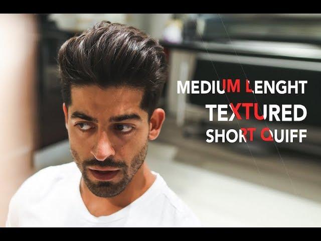 Medium Length Textured Short Quiff Hairstyles For Men Youtube