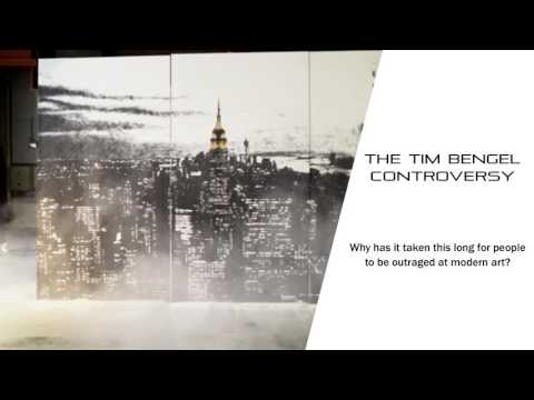 Tim Bengel Controversy and the State of Modern Art