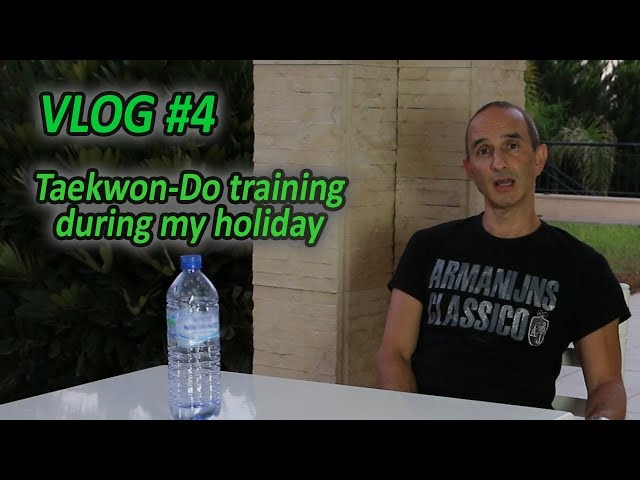 Vlog #4: Taekwon-Do training during my holiday