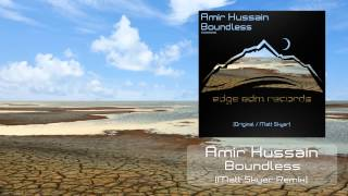 Amir Hussain - Boundless (Matt Skyer Remix) [OUT NOW!]