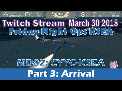 [Twitch] MadDog MD82 CYYC-KSEA Friday Night Ops (Canadian Xpress) [VATSIM] Part 3