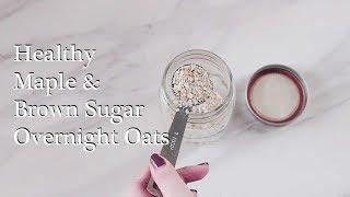Maple & Brown *Coconut Sugar Overnight Oats