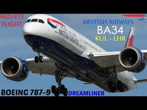 British Airways BA34 : Flying from Kuala Lumpur to London Heathrow
