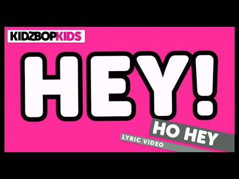 KIDZ BOP Kids - Ho Hey (Official Lyric Video) [KIDZ BOP 24] #ReadAlong