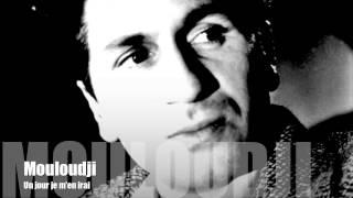 Mouloudji - Un jour je m