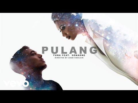 Yuna - Pulang ft. SonaOne