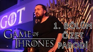 Game Of Thrones - Final Sezon 1. Bölüm - ÖZET PARODİ