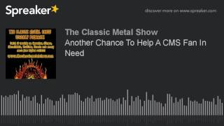 Another Chance To Help A CMS Fan In Need