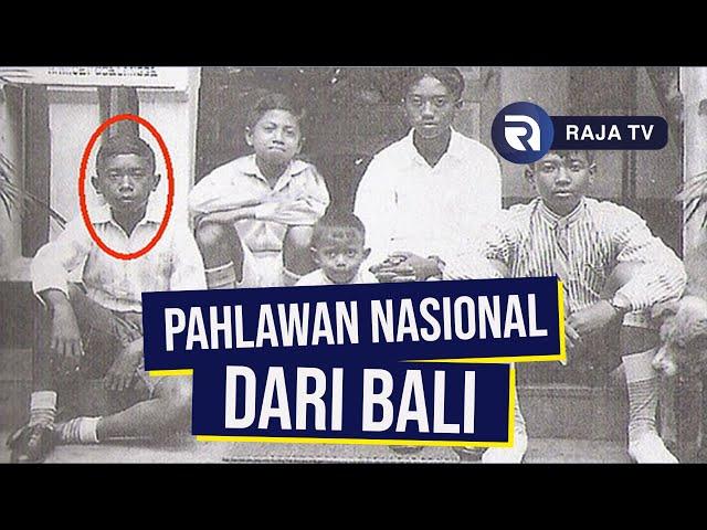 Pahlawan Nasional dari Bali yang Ikut Berjasa Mengusir Penjajah