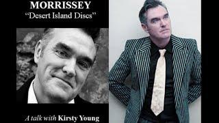 "Morrissey on ""Desert Island Discs"""