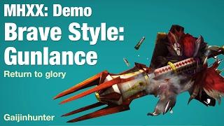 MHXX Demo: Brave Gunlance