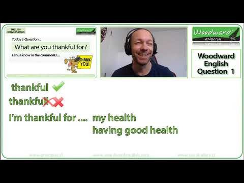 What are you thankful for? English Conversation Question 1