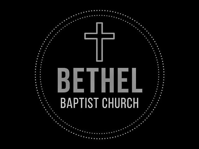 Bethel Baptist Service - November 8 2020