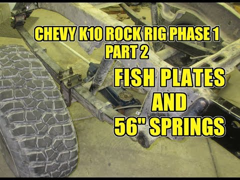 Chevy K10 - Rock Rig Phase 1 Part 2 - Fish Plates & 56
