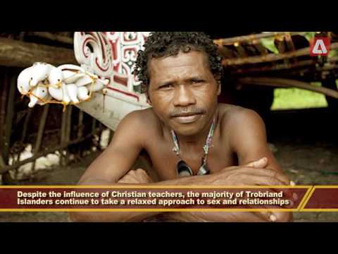 The Original Free Love Community   Trobriand Islands   Papua New Guinea