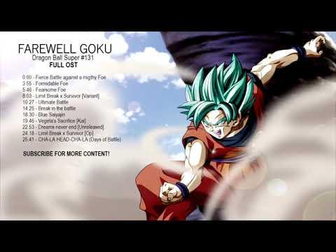 Farewell Goku! [Dragon Ball Super #131 FULL OST]