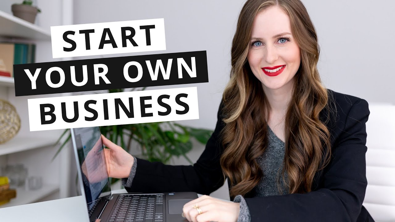 How to Start Your Own Business in 2021 | Episode 1 - Small Business 101 -  YouTube