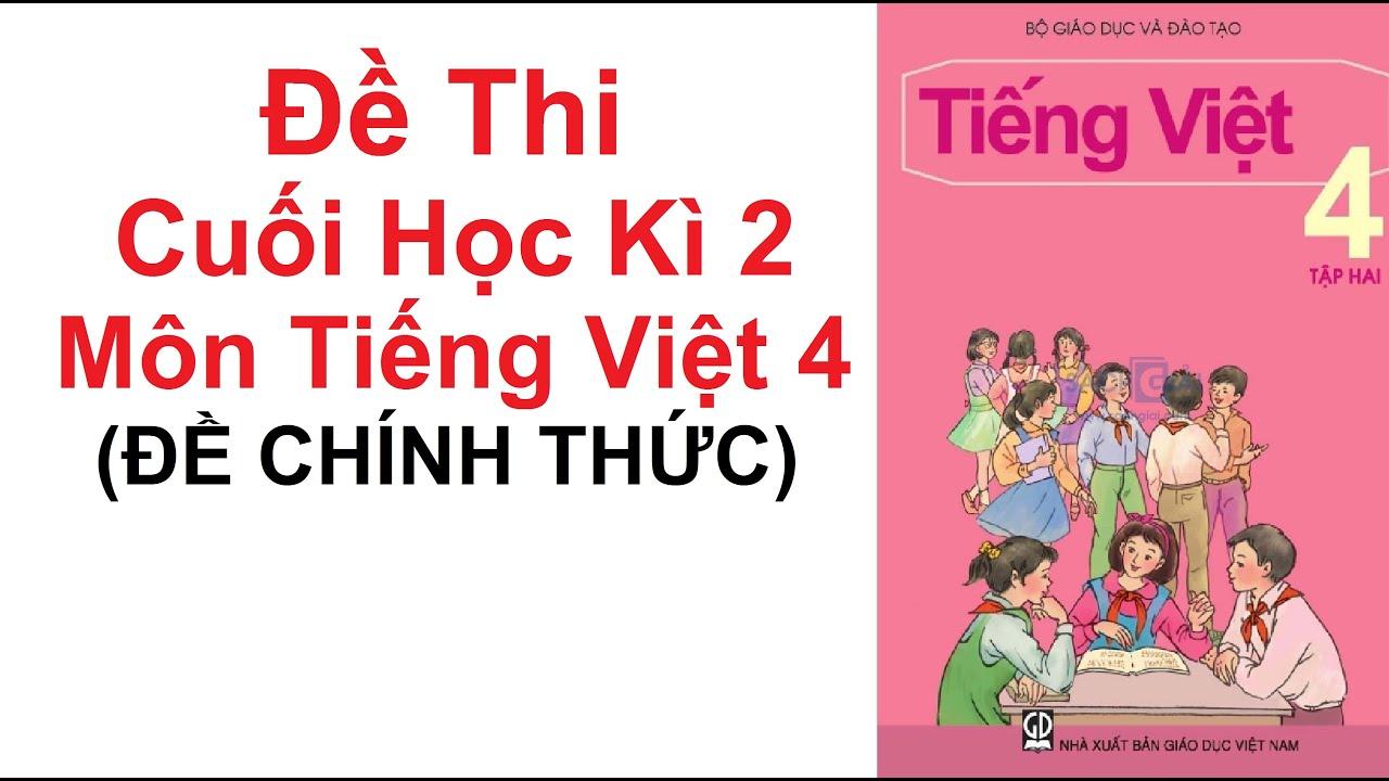Đề thi cuối Kì 2 môn Tiếng Việt lớp 4 năm 2020