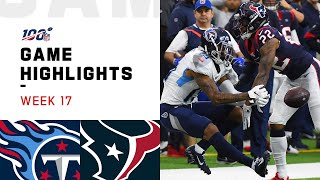 Titans vs. Texans Week 17 Highlights | NFL 2019