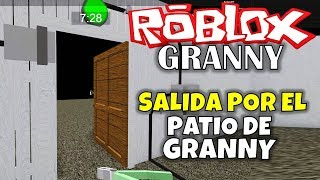 EXIT THROUGH THE COURTYARD FROM GRANNY! ROBLOX: GRANNY