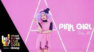 MV Pink Girl - Đông Nhi Full HD