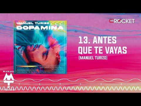 Antes Que Te Vayas – MTZ Manuel Turizo   Audio Oficial