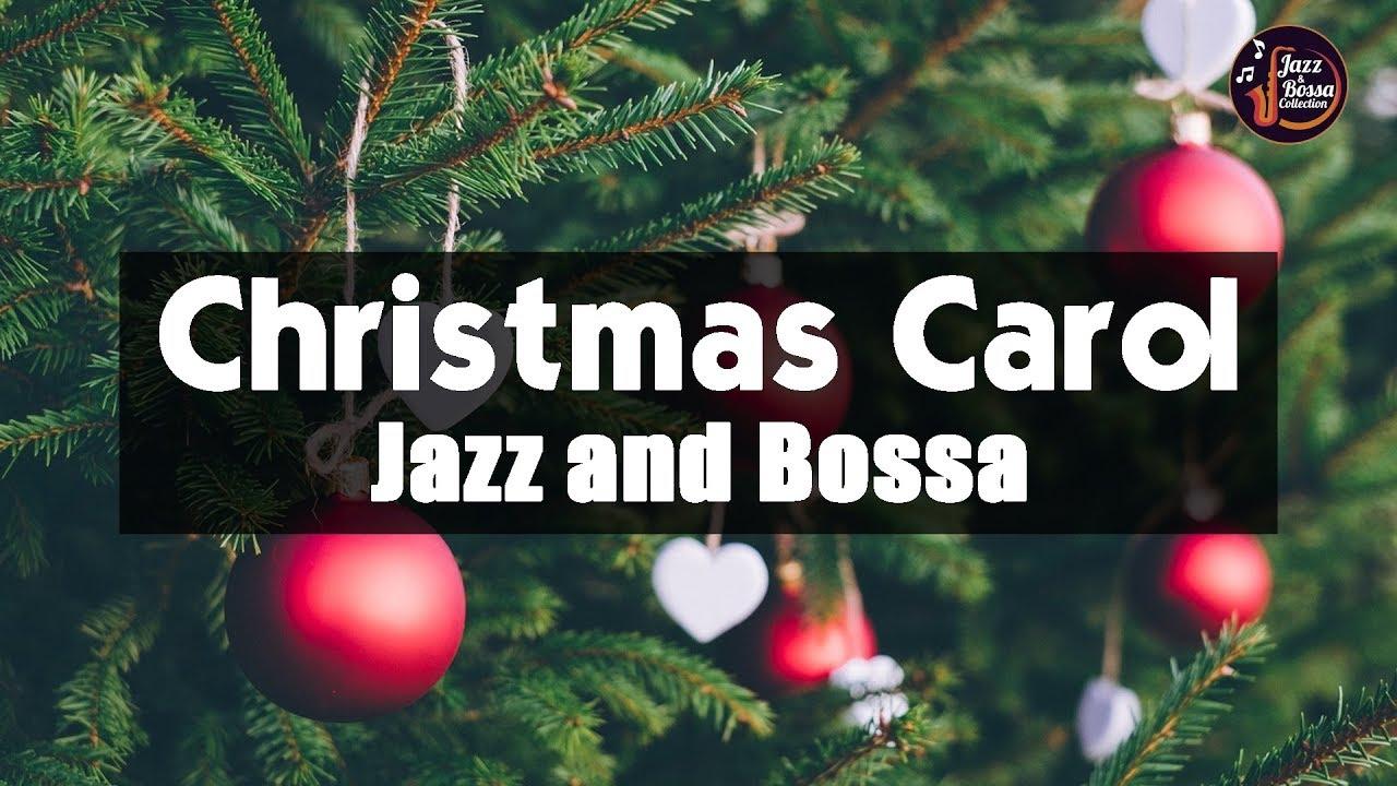 Christmas Songs - Christmas songs instrumental playlist - Christmas JAZZ - Carol Jazz Collection ...