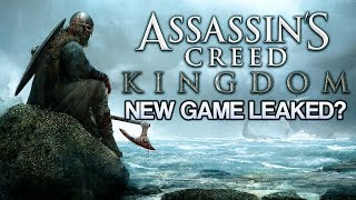 Assassin's Creed: Kingdom | Viking Game Coming 2020? - NEW LEAK