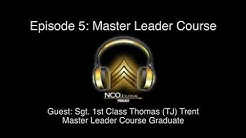 NCO Journal Podcast: Master Leader Course
