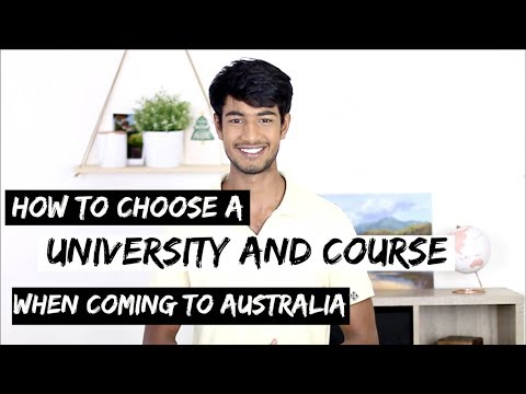 How To CHOOSE A UNIVERSITY & COURSE In AUSTRALIA | Things To Consider