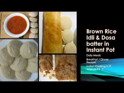 fermenting-brown-rice-idli/dosa-batter-instant-pot-|-breakfast-recipe|-kids-lunch-|-yogurt-mode-3hr