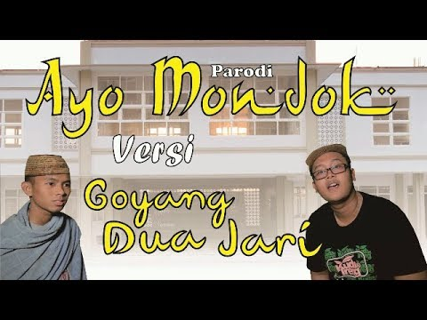 Ayo Mondok Versi Goyang Dua Jari (Parodi) | Official Video