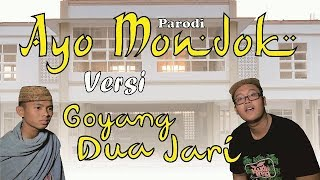Ayo Mondok Versi Goyang Dua Jari (Parodi)   Official Video