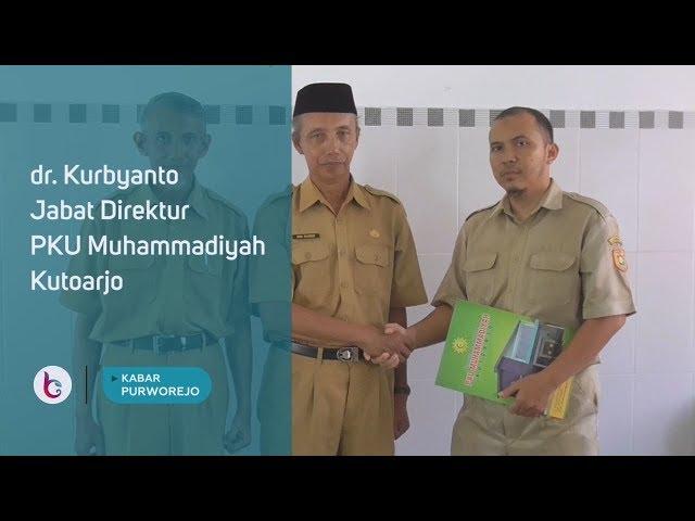 dr  Kurbyanto Jabat Direktur PKU Muhammadiyah Kutoarjo