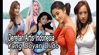 Demi Memenuhi Keinginan Batin Yang Tak Terbendung, Inilah Deretan Artis Indonesia yang Doyan Dil-do