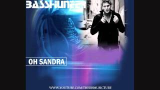 Basshunter - Oh Sandra (I Don't Wanna Be Alone)