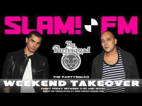 The Partysquad Slam!FM Weekend Takeover 2nd of May