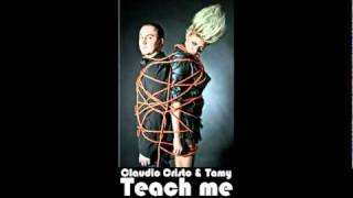 Claudio Cristo ft Tamy - Teach Me - Official Single 2011