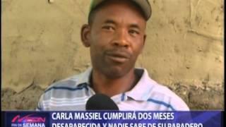 Carla Massiel cumplirá dos meses desaparecida y nadie sabe su paradero