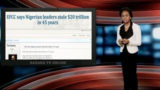 $20 Trillion Embezzled In Nigeria!