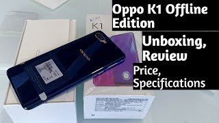 Oppo K1 Offline Edition Unboxing !! Oppo K1 6/64 Review & First Look